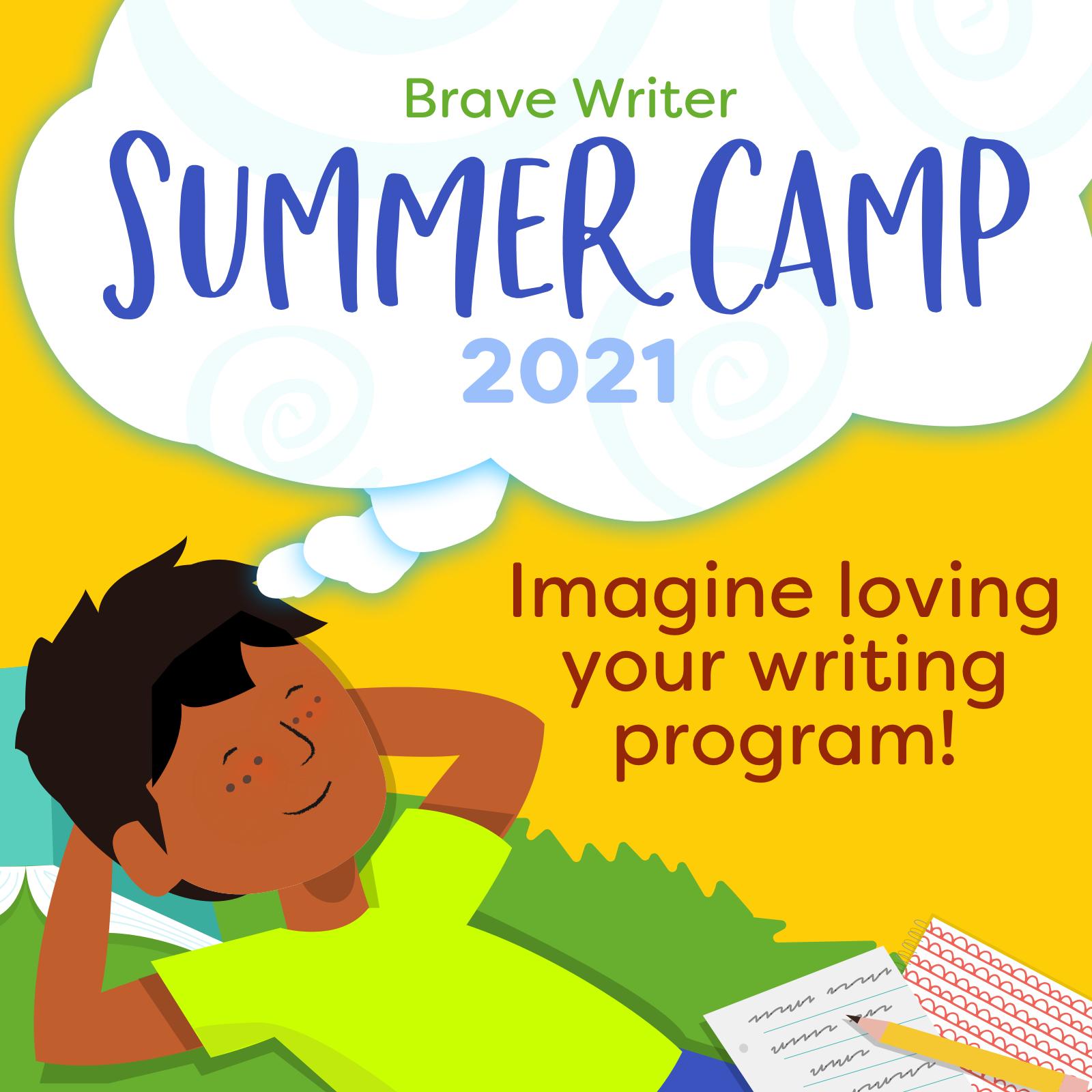Brave Writer Summer Camp